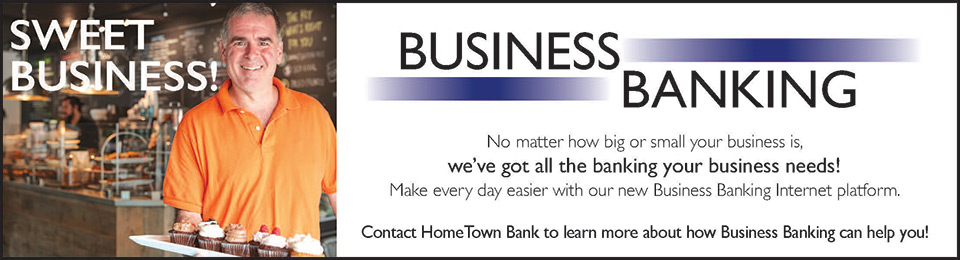 Business Banking, contact HomeTown Bank to learn more about how Business Banking can help you!
